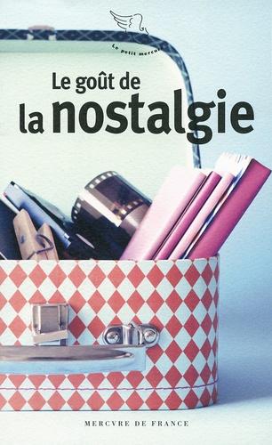 Anne-Marie Cousin - Le goût de la nostalgie.