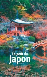 Anne-Marie Cousin - Le goût du Japon.