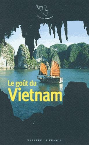 Anne-Marie Cousin - Le goût du Vietnam.