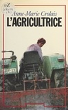 Anne-Marie Crolais - L'Agricultrice.