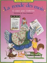 Anne-Marie Dalmais et Annie Bonhomme - La ronde des mois - 12 contes pour s'endormir.