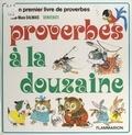 Anne-Marie Dalmais et Gianni Benvenuti - Proverbes à la douzaine.
