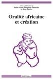 Anne-Marie Dauphin-Tinturier et Jean Derive - Oralité africaine et création - Actes du colloque de l'Isola (10-12 juillet 2002). 1 Cédérom