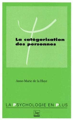 Anne-Marie de La Haye - La catégorisation des personnes.