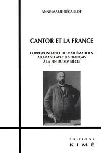 Cantor et la France - Correspondance du mathématicien allemand avec les Français à la fin du XIXe siècle.pdf