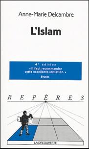 Anne-Marie Delcambre - L'Islam.