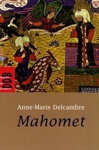 Anne-Marie Delcambre - Mahomet.