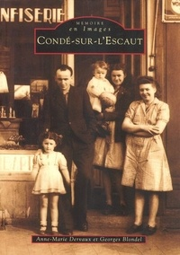 Anne-Marie Dervaux et Georges Blondel - Condé-sur-l'Escaut.