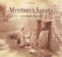 Anne-Marie Dervaux - Mystérieux Sahara.