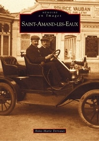 Anne-Marie Dervaux - Saint Amand les Eaux.