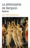 Anne-Marie Désesquelles - La philosophie de Bergson - Repères.