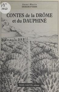 Anne-Marie Desgraviers - Contes de la Drôme et du Dauphiné.