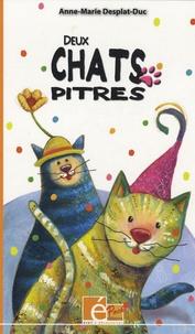 Anne-Marie Desplat-Duc - Deux chats pitres.
