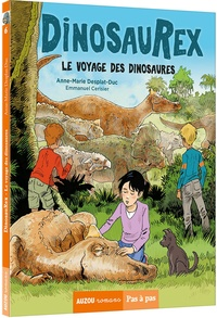 Anne-Marie Desplat-Duc - Dinosaurex Tome 6 : Le voyage des dinosaures.