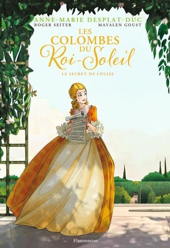 Les Colombes du Roi-Soleil (BD) Tome 2 Le secret de Louise