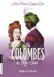 Anne-Marie Desplat-Duc - Les Colombes du Roi-Soleil Tome 10 : Adélaïde et le Prince noir.