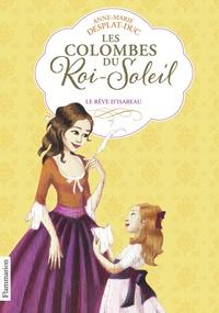 Les Colombes du Roi-Soleil Tome 5 - Anne-Marie Desplat-Duc pdf epub