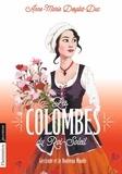 Anne-Marie Desplat-Duc - Les Colombes du Roi-Soleil Tome 8 : Gertrude et le Nouveau Monde.