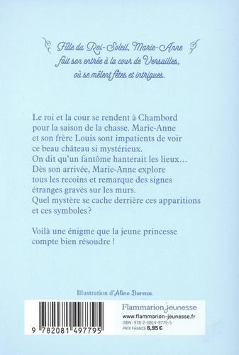 Marie-Anne, fille du roi Tome 6 Le fantôme de Chambord