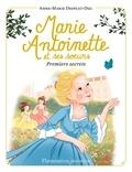Anne-Marie Desplat-Duc - Marie-Antoinette et ses soeurs Tome 1 : Premiers secrets - Avec un marque-page offert !.