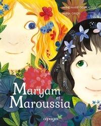 Anne-Marie Desplat-Duc et Anna Griot - Maryam et Maroussia.