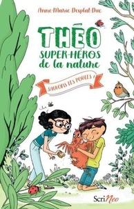 Anne-Marie Desplat-Duc - Théo, super-héros de la nature Tome 2 : Sauvons les poules !.