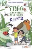 Anne-Marie Desplat-Duc - Théo, super-héros de la nature - S.O.S. Insectes.