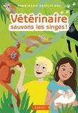 Anne-Marie Desplat-Duc - Vétérinaire sauvons les singes !.