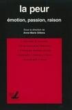 Anne-Marie Dillens - La peur - Emotion, passion, raison.
