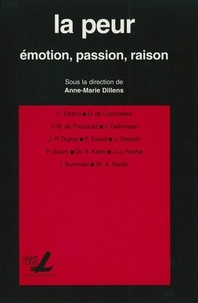 Anne-Marie Dillens - La peur - Emotion, passion, raison.