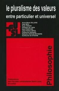 Anne-Marie Dillens - Le pluralisme des valeurs entre particulier et universel.