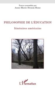 Anne-Marie Drouin-Hans - Philosophie de l'éducation - Itinéraires américains.