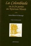 Anne-Marie Du Boccage - La Colombiade (1756) - Ou la foi portée au Nouveau Monde.