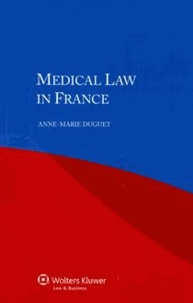 Anne-Marie Duguet - Medical Law in France.