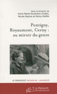 Anne-Marie Duranton-Crabol et Nicole Racine - Pontigny, Royaumont, Cerisy : au miroir du genre.
