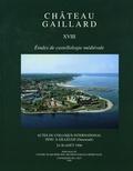 Anne-Marie Flambard Héricher - Château gaillard - Tome XVIII, Actes du colloque international tenu à Gilleleje (Danemark), 34-30 août 1996.