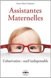 Anne-Marie Fontaine - Assistantes maternelles - L'observation : outil indispensable.