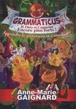 Anne-Marie Gaignard - Grammaticus Tome 2 : Théo et Capucine encore plus forts !.