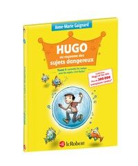 Anne-Marie Gaignard - Hugo au royaume des sujets dangereux - Accorder les verbes  avec les sujets, c'est facile !.