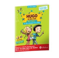 Anne-Marie Gaignard - Hugo et les rois - Mon cahier 1, Je sais conjuguer les verbes.