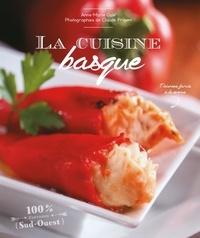 Anne-Marie Galé et Claude Prigent - La cuisine basque.