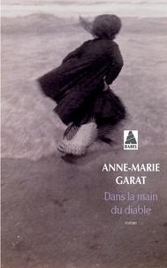 Anne-Marie Garat - Dans la main du diable.