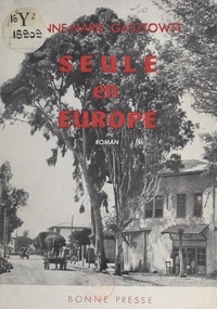 Anne-Marie Gasztowtt - Seule en Europe.