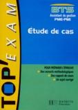 Anne-Marie Gauron et Martine Monin - BTS assistant de gestion PME-PMI - Étude de cas.