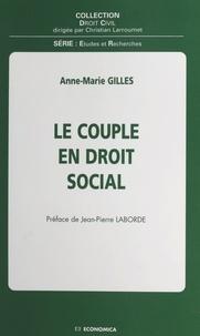 Anne-Marie Gilles - Le couple en droit social.