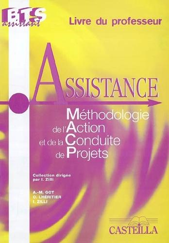 Anne-Marie Got et Odile Lhéritier - Assistance Méthodologie de l'Action et de la Conduite de Projets - Livre du professeur.