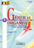 Anne-Marie Got et I Zilli - Gérer & organiser - La gestion de l'informatique et des données quantitatives.