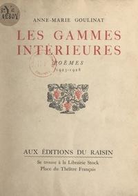 Anne-Marie Goulinat - Les gammes intérieures, 1923-1928.