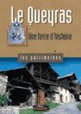 Anne-Marie Granet et Marc Mallen - Le Queyras - Une terre d'histoire.