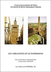 Anne-Marie Grange et Marcel Bazin - Les urbanistes et le patrimoine.